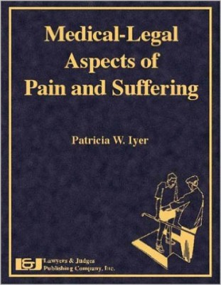 Medical Legal Aspects of Pain and Suffering