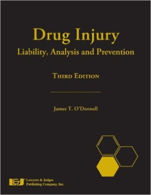Drug Injury: Liability, Analysis, and Prevention