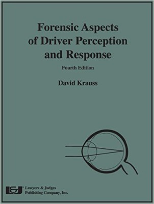 Forensic Aspects of Driver Perception and Response