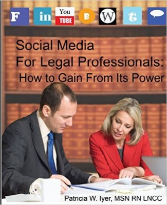 Social Media for Legal Professionals: How to Gain From Its Power