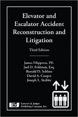 Elevator and Escalator Accident Reconstruction and Litigation