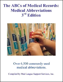 ABCs of Medical Records: Medical Abbreviations