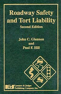 Roadway Safety and Tort Liability